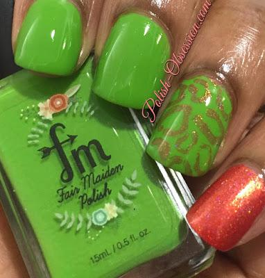 Fair Maiden Polish - It's Not Easy Being Green and Roaming Fire
