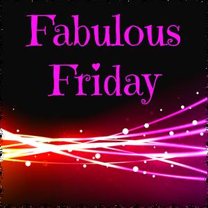 Fabulous Friday – 19 May 2017