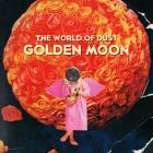 The World of Dust: Golden Moon
