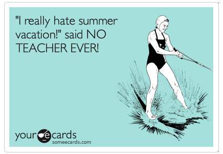 8 Things Teachers Enjoy During Summer Break