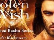 Stolen Wish Jennifer Blackstream @starang13 #stolenwishtour