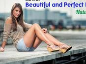 Beautiful Perfect Legs Naturally: Best Tips