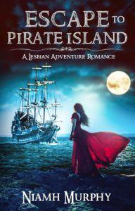 Shira Glassman reviews Escape To Pirate Island by Niamh Murphy
