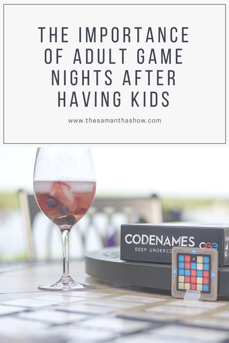 The importance of adult game nights after having kids