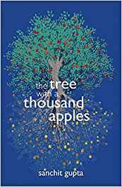 The tree with a 1000 apples by Sanchit Gupta book review