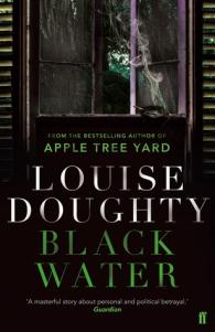 Black Water – Louise Doughty