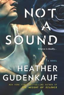 Not a Sound by Heather Gudenkauf- Feature and Review