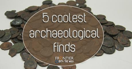 5 Coolest Archaeological Finds