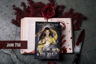 Blood Rose by Danielle Rose @agarcia6510 @DRoseAuthor