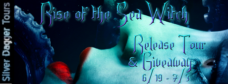 The Rise of the Sea Witch by Stacey Rourke @SDSXXTours @rourkewrites
