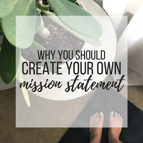 Creating Your Own Mission Statement
