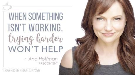 repurposed content Ana Hoffman quote