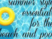 Summer Style Essentials Beach Pool