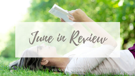 June in Review – a Whirlwind Month