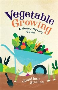 Book Review:  Vegetable Growing, a money saving guide by Jonathan Stevens