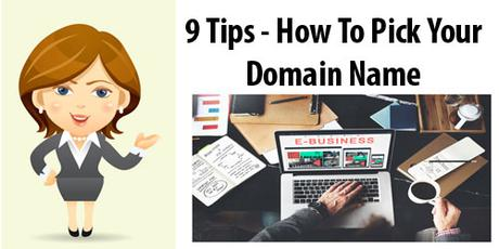 Your Domain Name – 9 Tips to Get It Right Today