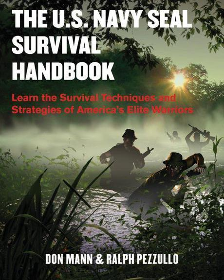 Book Review: The U.S. Navy SEAL Survival Handbook by Don Mann
