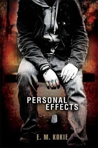 Personal Effects by E. M. Kokie