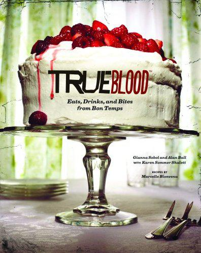 True Blood's Hard Cover Cook Book Serves Up Eats, Drinks and Bites