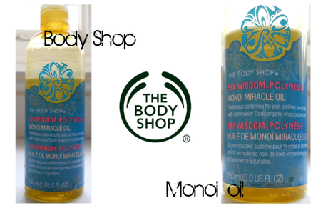 Body Shop Monoi Miracle Oil Review