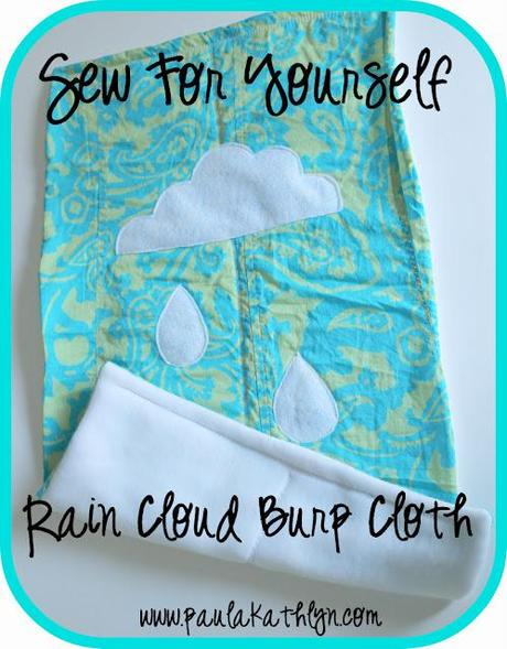 Sew For Yourself: Rain Cloud Burp Cloth