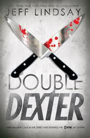 Review of Jeff Lindsay's Double Dexter