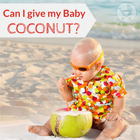 Coconut is a staple in most parts of India, but Moms often worry: Can I give my baby coconut? Learn all about when you can introduce coconut for your baby.