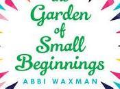 Garden Small Beginnings- Abbi Waxman- Feature Review