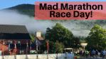 Mad Marathon Race Day!