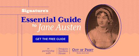SIGNATURE'S ESSENTIAL GUIDE TO JANE AUSTEN