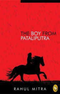 The Boy from Pataliputra, an enjoyable historical ride- Book review