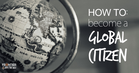 How To Become A Global Citizen