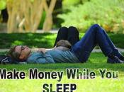 Ways Make Money While SLEEP
