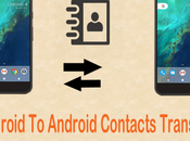 Ways Transfer Contacts From Android