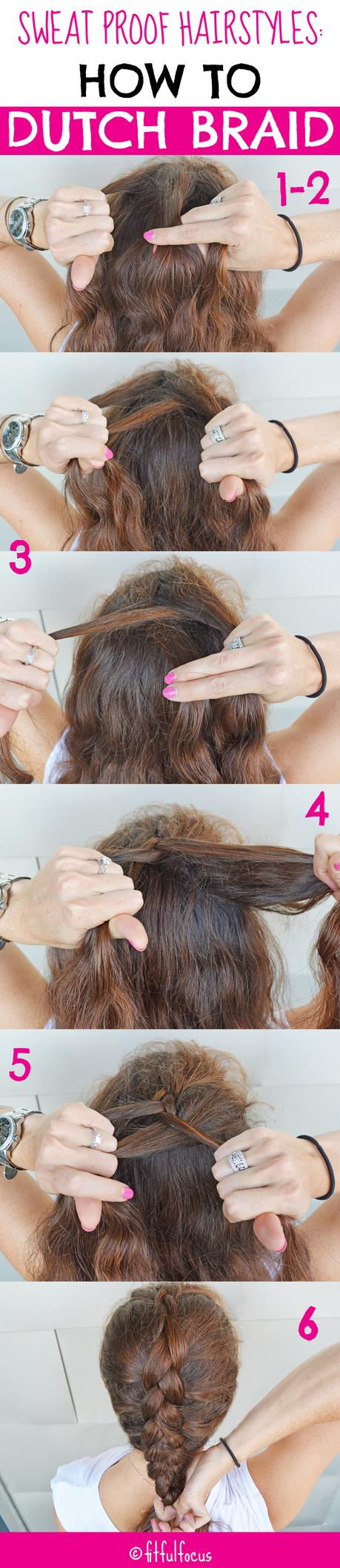Sweat Proof Hairstyles: How To Dutch Braid