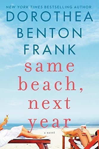 Same Beach, Next Year: A Novel by [Frank, Dorothea Benton]