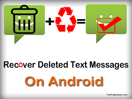 How To Recover Deleted Text Messages On Android (Tested Methods)
