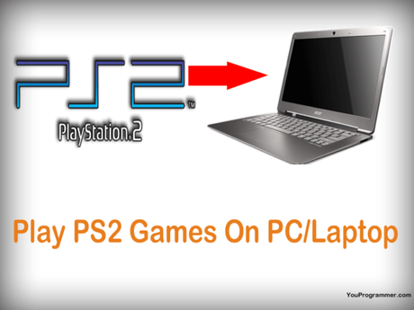How To Play PS2 Games On PC