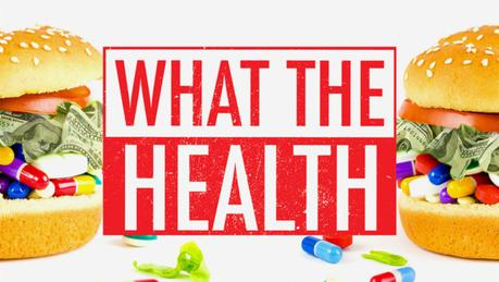 A Vegan Dietitian Reviews 'What the Health'
