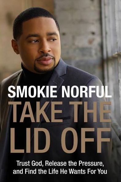 Smokie Norful To Release First Book 'Take The Lid Off' With Digital Album 'Nothing Is Impossible'