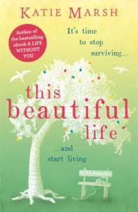 This Beautiful Life – Katie Marsh