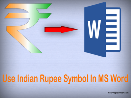 How To Type Indian Rupee ₹ Symbol In MS Word