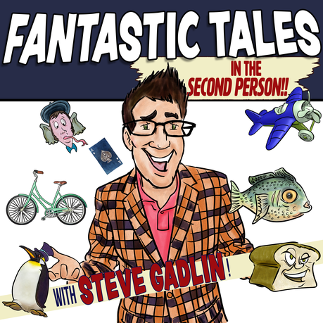 Fantastic Tales in the Second Person!