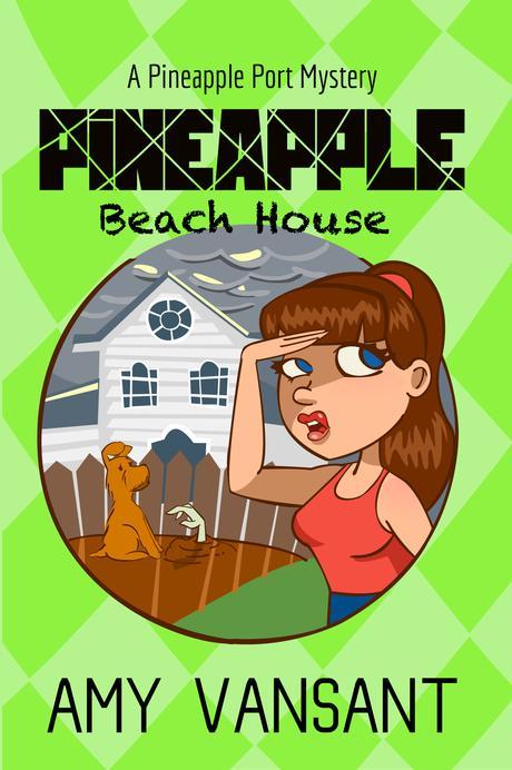 New Release! Pineapple Beach House – Pineapple Port #5