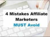 Affiliate Marketing Beginners Mistakes Marketers MUST Avoid