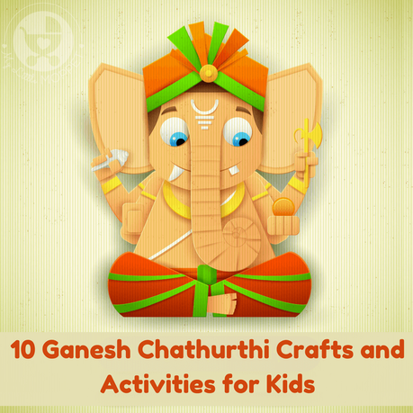 Let kids join in the fervour of the festive season with some Ganesh Chaturthi crafts and activities! With food, books & DIY, there's something for everyone!
