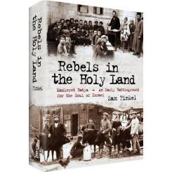 Book Review: Rebels in the Holy Land