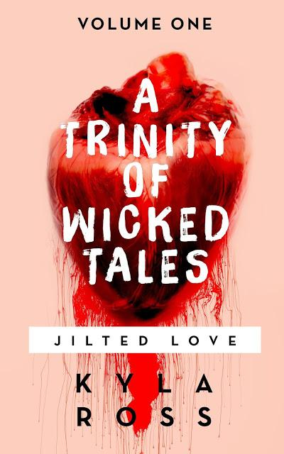 A TRINITY OF WICKED TALES + ARTICLE BY KYLA ROSS