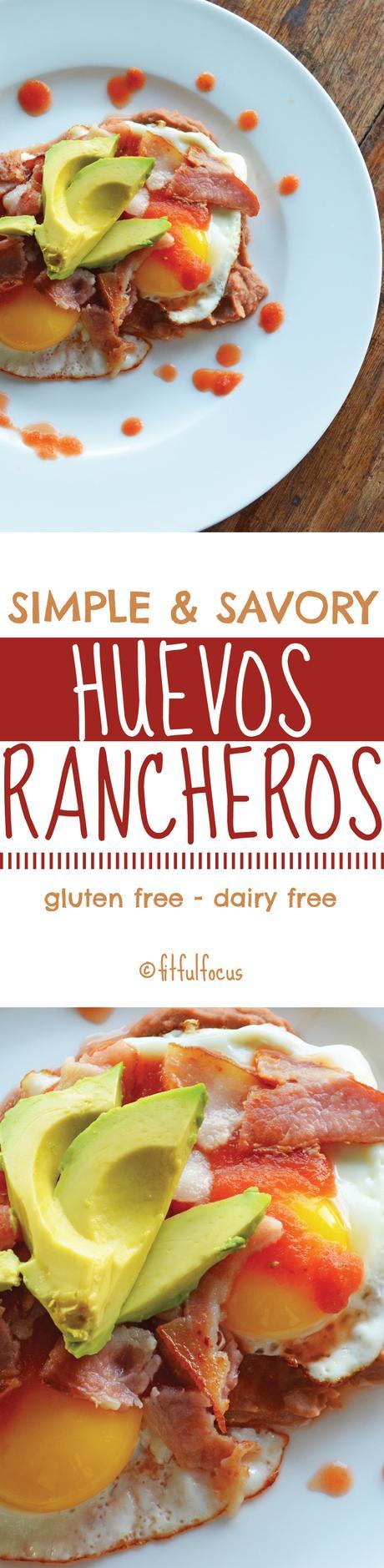 Simple and Savory Huevos Rancheros (gluten free, dairy free)