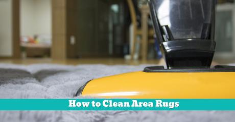 How to Clean Area Rugs